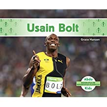 Usain Bolt (Usain Bolt) (Spanish Version) (Biografías De Deportistas Olímpicos / Olympic Biographies)