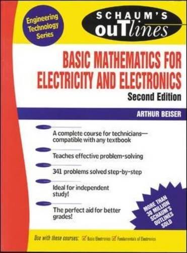 Schaum's Outline of Basic Mathematics for Electricity and Electronics (Schaum's Outline Series)