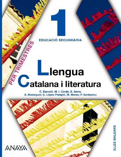 Llengua Catalana i literatura 1. por Alexandre-Valentí Berenguer i Carbonell