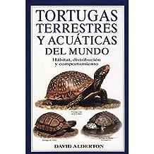 TORTUGAS TERRESTRES Y AC.MUNDO (GUIAS DEL NATURALISTA-REPTILES -ANFIBIOS-TERRARIOS)