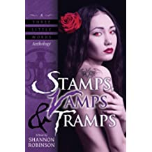Stamps, Vamps & Tramps: A Collection of Dark Urban Fantasy Stories with Vampires (A Three Little Words Anthology Book 3) (English Edition)