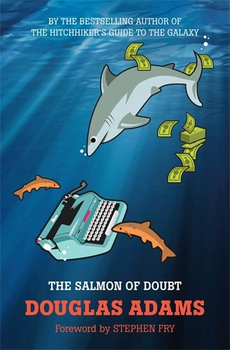 The Salmon of Doubt: Hitchhiking the Galaxy One Last Time (Dirk Gently)