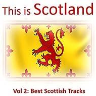 This Is Scotland, Vol. 2: Best Scottish Tracks
