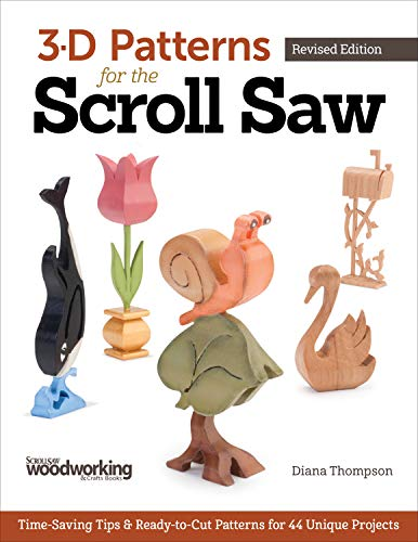 Scroll Saw: Time-Saving Tips & Ready-To-Cut Patterns for 44 Unique Projects ()