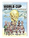 World Cup 1930-2014 (Weltmeister Edition): Die illustrierte Geschichte der Fußball Weltmeisterschaft