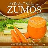 27 Recetas Fáciles de Zumos (Recetas Fáciles: Zumos y Batidos nº 1)