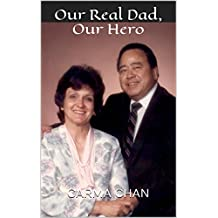 Our Real Dad, Our Hero (English Edition)