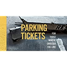 Parking Tickets: For Those Whove Crossed the Line by Shinebox Print (2014