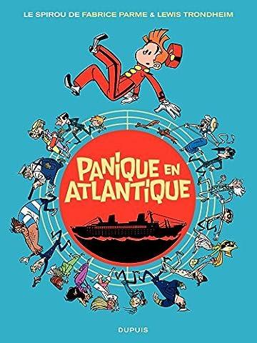 Panique En Atlantique - Spirou, Tome 6 : Panique en Atlantique