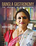 Bangla Gastronomy: The journey of Bengali food