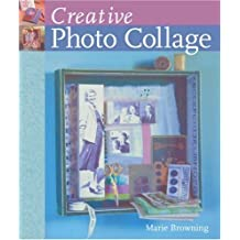 Creative Photo Collage by Marie Browning (2008-09-02)