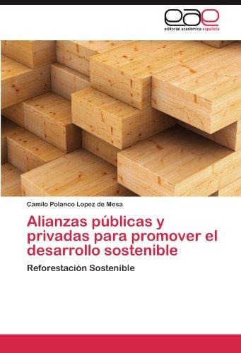 Alianzas Publicas y Privadas Para Promover El Desarrollo Sostenible