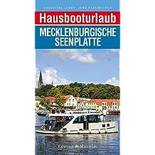 Hausbooturlaub Mecklenburgische Seenplatte