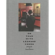 On Tour with Leonard Cohen by Sharon Robinson (2014-12-09)