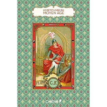 Le petit livre du Moyen-âge
