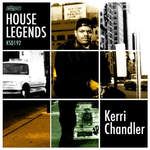 House Legends: Kerri Chandler