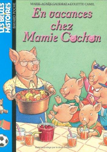 En vacances chez Mamie Cochon