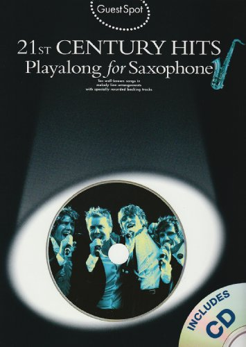 Guest Spot: 21st Century Hits Playalong for Alto Saxophone (Guest Spot Book & CD)