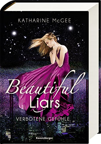 Beautiful Liars, Band 1: Verbotene Gefühle (Girl Glamour)
