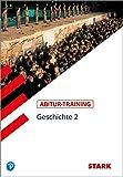 STARK Abitur-Training - Geschichte Band 2