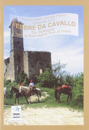 Febbre da cavallo. Ippovia (Tamari pocket) por Fausto Cattani