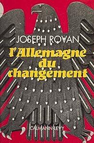 L'Allemagne du changement par Joseph Rovan