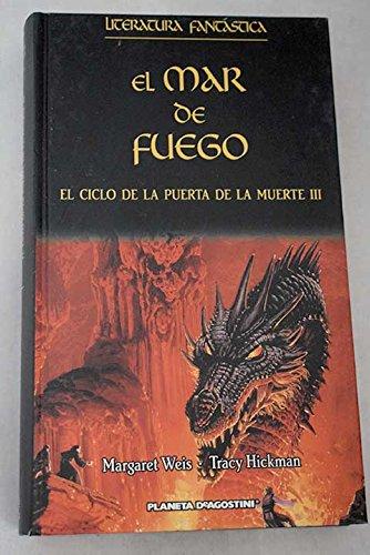 El Ciclo De La Puerta De La Muerte III. El Mar De Fuego
