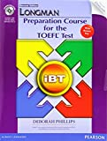 Longman Preparation Course TOEFL Test iBT: with Answer Key (Longman Preparation Course for the Toefl With Answer Key)