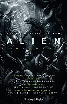 Alien: Covenant (versione italiana) di [Foster, Alan Dean]