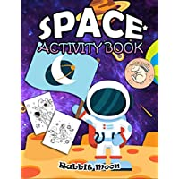 Space Activity Book: for Kids Ages 4-8 : A Fun Kid Workbook Game For Learning, Solar System Coloring, Mazes, Word Search and More! (Explore Your World)