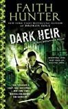 [Dark Heir : A Jane Yellowrock Novel] (By (author)  Faith Hunter) [published: January, 2017]