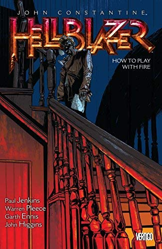 John Constantine, Hellblazer Vol. 12: How to Play with Fire by Paul Jenkins (2016-01-19)