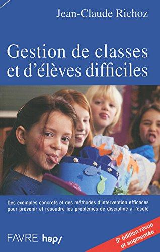 Gestion de classes et d'lves difficiles - 5e dition