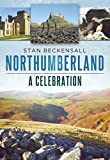 Northumberland: A Celebration