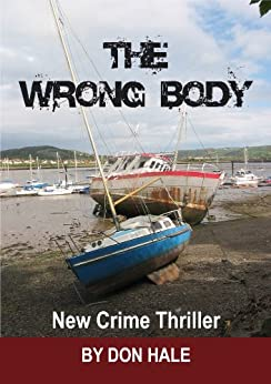 THE WRONG BODY (revised edition) by [Hale, Don]