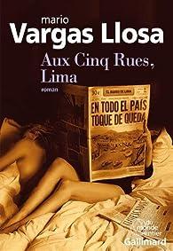 Aux Cinq Rues, Lima par Mario Vargas Llosa
