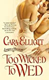 Too Wicked To Wed: Number 1 in series (Lords of Midnight)