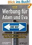 Werbung für Adam und Eva: Zielgruppen...