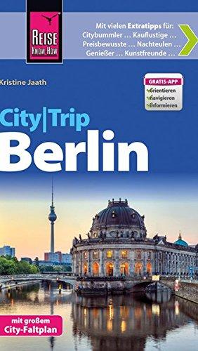 Preisvergleich Produktbild Reise Know-How CityTrip Berlin: Reiseführer mit Faltplan und kostenloser Web-App