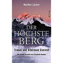 Der höchste Berg: Traum und Albtraum Everest