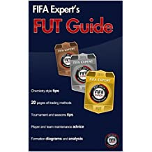 FIFA 15 Ultimate Team Guide: FIFA Expert's FIFA 15 FUT guide (English Edition)