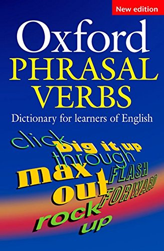 Oxford Dictionary of Phrasal Verbs for Learners of English 2nd Edition (Diccionario Oxford de Phrasal Verbs)