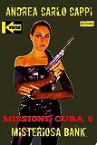 Missione Cuba 5 (Kverse)