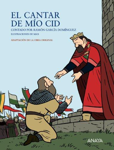 El Cantar de Mio Cid (Literatura Infantil (6-11 Años) - Mi Primer Libro) por Ramón García Domínguez