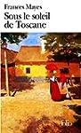 Sous le soleil de Toscane: Une maison...