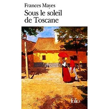 Sous le soleil de Toscane: Une maison en Italie