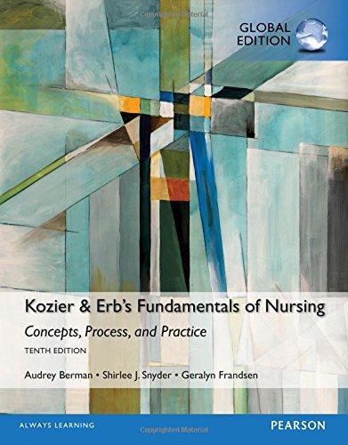 Kozier & Erb's Fundamentals of Nursing, Global Edition