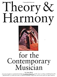 Theory and Harmony for the Contemporary Musician by Arnie Berle (1998-12-31)