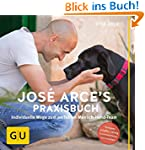 José Arce's Praxisbuch: Individuelle...
