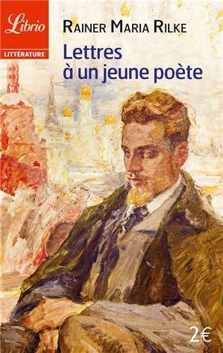 Lettres à un jeune poète : Et autres lettres de poètes par Rainer Maria Rilke